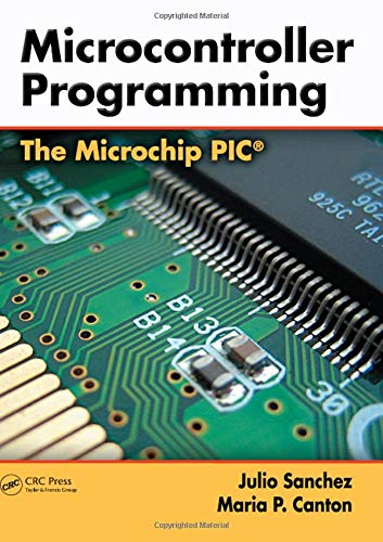 9780849371899: Microcontroller Programming: The Microchip PIC