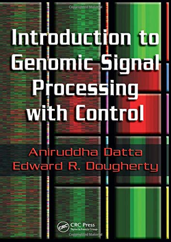 9780849371981: Introduction to Genomic Signal Processing with Control