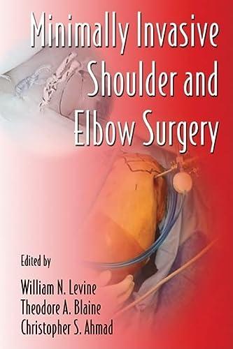 Minimally Invasive Shoulder and Elbow Surgery (Hardback)