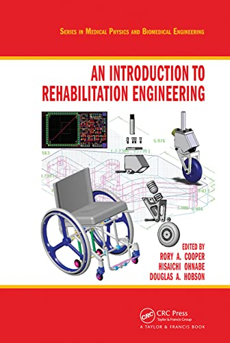 9780849372223: An Introduction to Rehabilitation Engineering (Series in Medical Physics and Biomedical Engineering)