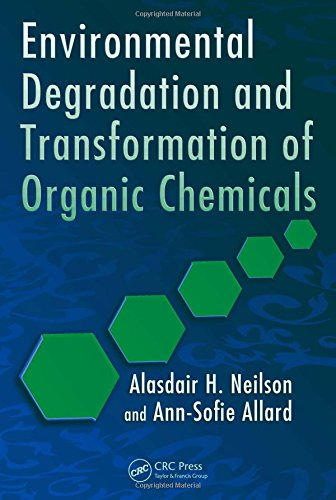 9780849372414: Environmental Degradation and Transformation of Organic Chemicals