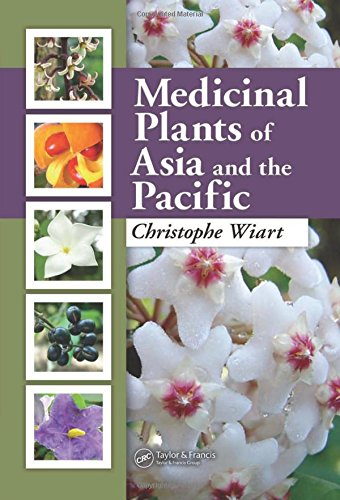Medicinal Plants of Asia and the Pacific: Christophe Wiart