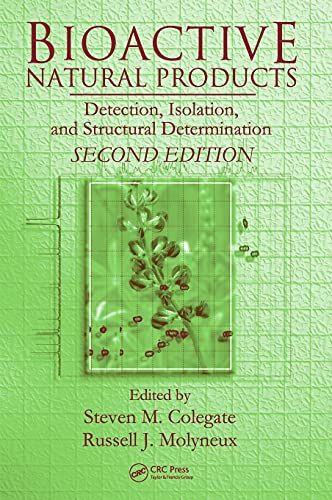 9780849372582: Bioactive Natural Products: Detection, Isolation, and Structural Determination, Second Edition