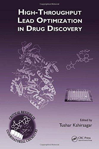 9780849372681: High-Throughput Lead Optimization in Drug Discovery (Critical Reviews in Combinatorial Chemistry)