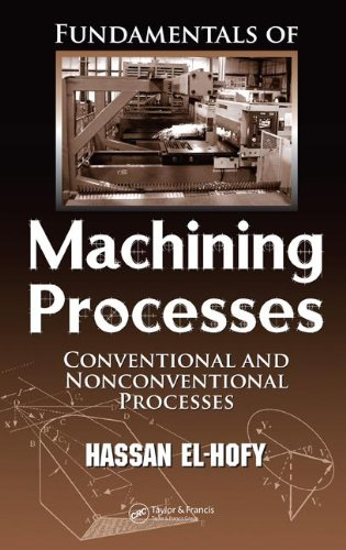 9780849372889: Fundamentals of Machining Processes: Conventional and Nonconventional Processes