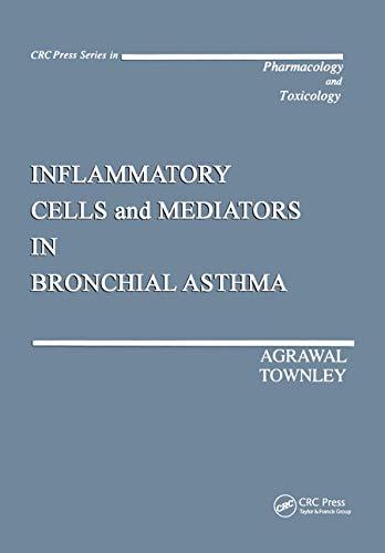 Inflammatory Cells and Mediators in Bronchial Asthma (Hardback): Devendra K. Agrawal, Robert G. ...