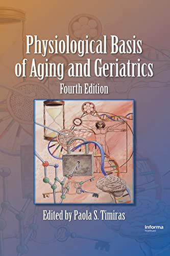 9780849373053: Physiological Basis of Aging and Geriatrics, Fourth Edition