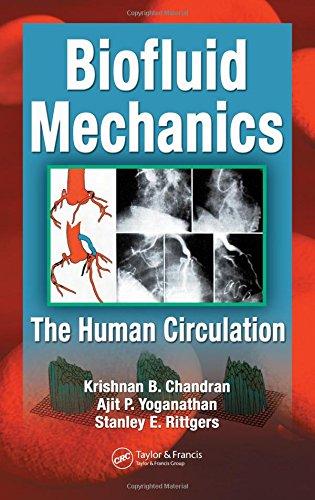 Biofluid Mechanics: The Human Circulation: Yoganathan, Ajit P.,