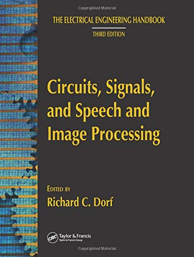 9780849373374: Circuits, Signals, and Speech and Image Processing (The Electrical Engineering Handbook)