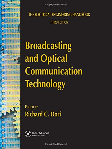 9780849373381: Broadcasting and Optical Communication Technology