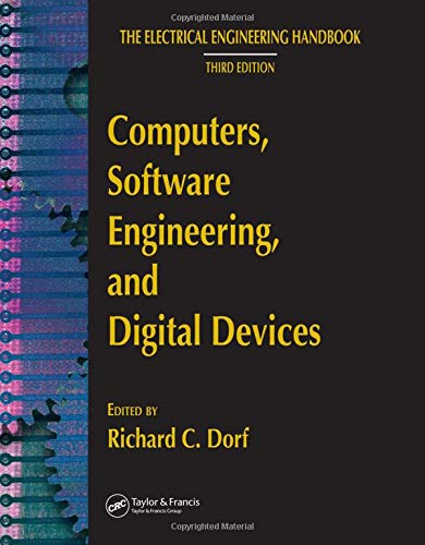 9780849373404: Computers, Software Engineering, and Digital Devices (The Electrical Engineering Handbook)