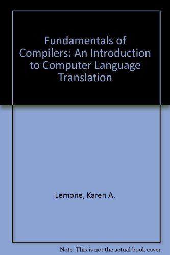 9780849373411: Fundamentals of Compilers An Introduction to Computer Language Translation