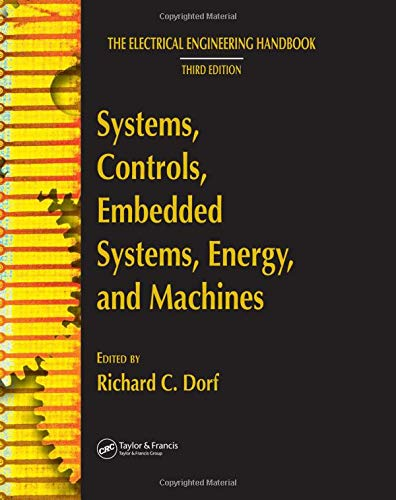 9780849373473: Systems, Controls, Embedded Systems, Energy, and Machines (The Electrical Engineering Handbook)