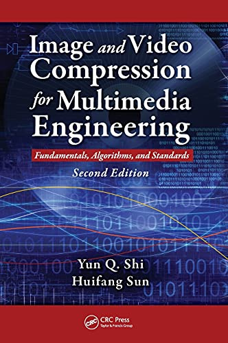 9780849373640: Image and Video Compression for Multimedia Engineering: Fundamentals, Algorithms, and Standards, Second Edition (Image Processing Series)