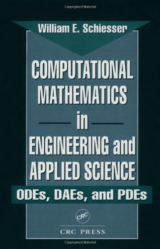 9780849373732: Computational Mathematics in Engineering and Applied Science: ODEs, DAEs, and PDEs (Symbolic & Numeric Computation)