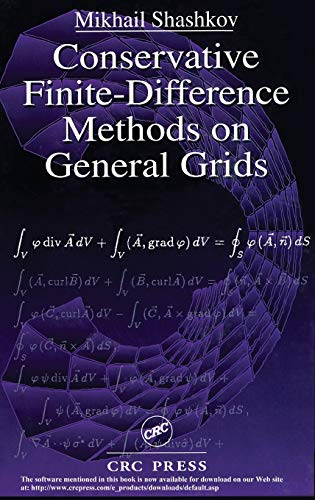 Conservative Finite-Difference Methods on General Grids (Symbolic & Numeric Computation): ...