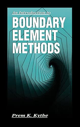 An Introduction to Boundary Element Methods (Symbolic & Numeric Computation) (9780849373770) by Kythe, Prem K.