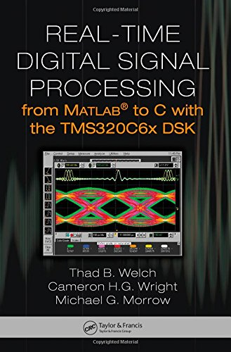 9780849373824: Real-Time Digital Signal Processing from MATLAB to C with the TMS320C6x DSK