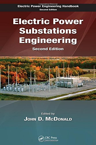 9780849373831: Electric Power Substations Engineering, Second Edition (The Electric Power Engineering Hbk, Second Edition)
