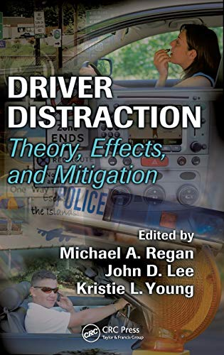 9780849374265: Driver Distraction: Theory, Effects, and Mitigation