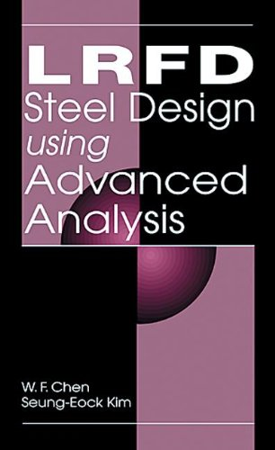 9780849374326: LRFD Steel Design Using Advanced Analysis (New Directions in Civil Engineering)