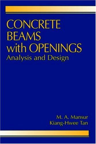9780849374357: Concrete Beams with Openings: Analysis and Design (New Directions in Civil Engineering)