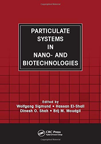 Particulate Systems in Nano and Biotechnologies, by Sigmund: Sigmund, Wolfgang