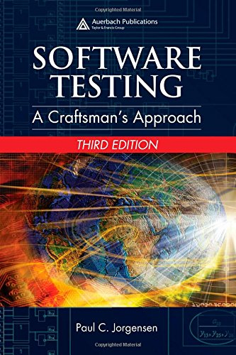 9780849374753: Software Testing: A Craftsman's Approach, Third Edition: A Craftman's Approach