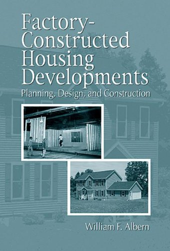 9780849374814: Factory-Constructed Housing Developments: Planning, Design, and Construction (Civil Engineering - Adivsors)