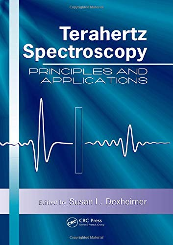 9780849375255: Terahertz Spectroscopy: Principles and Applications (Optical Science and Engineering)