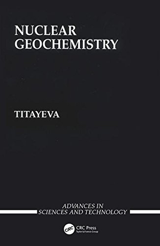 9780849375453: Nuclear Geochemistry (Advances in Science and Technology in the USSR)