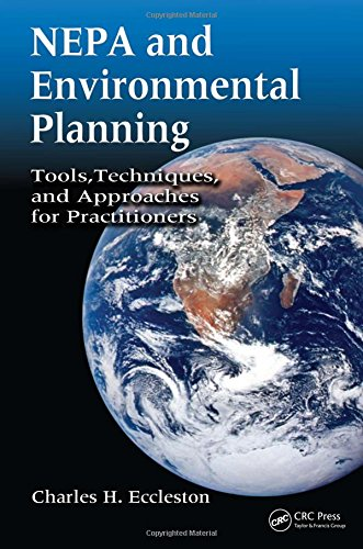 9780849375590: NEPA and Environmental Planning: Tools, Techniques, and Approaches for Practitioners