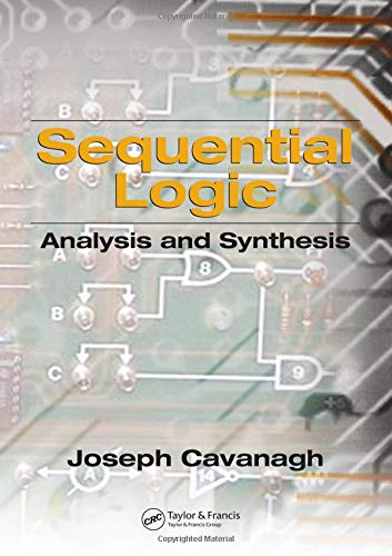 9780849375644: Sequential Logic: Analysis and Synthesis