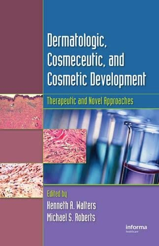 9780849375897: Dermatologic, Cosmeceutic, and Cosmetic Development: Therapeutic and Novel Approaches (Volume 2)