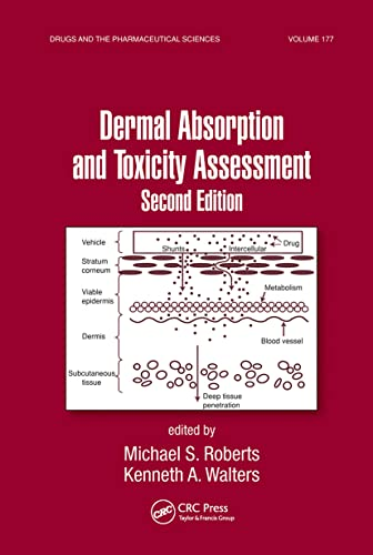9780849375910: Dermal Absorption and Toxicity Assessment AND Dermatologic, Cosmeceutic, and Cosmetic Development: Therapeutic and Novel Approaches: Dermal Absorption ... and the Pharmaceutical Sciences) (Volume 1)