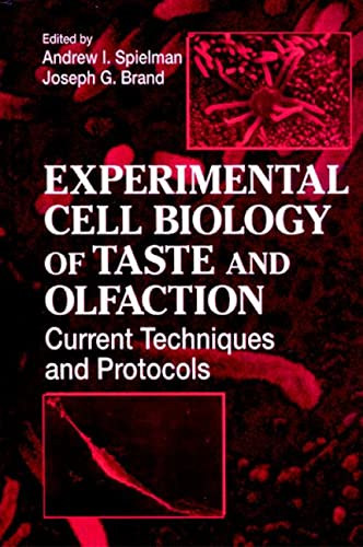Experimental Cell Biology of Taste and Olfaction: Spielman, Andrew I.