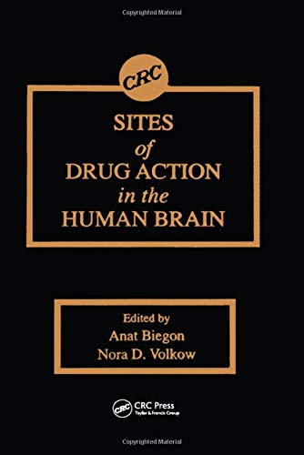 9780849376535: Sites of Drug Action in the Human Brain