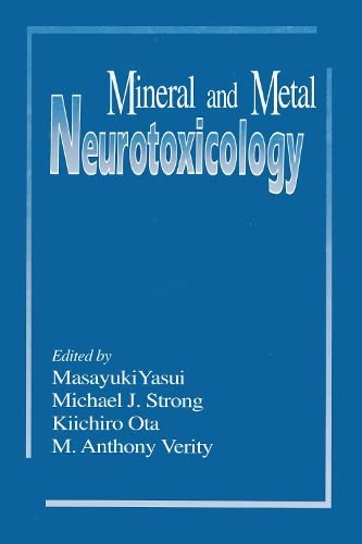 9780849376641: Mineral and Metal Neurotoxicology