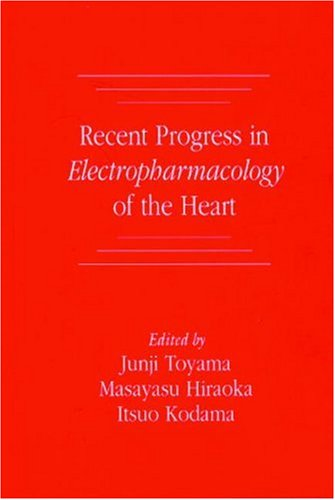 9780849376917: Recent Progress in Electropharmacology of the Heart