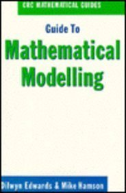 9780849377006: Guide to Mathematical Modelling (CRC Mathematical Guides)