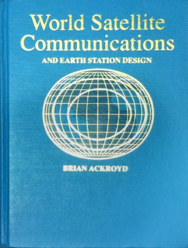 9780849377037: World Satellite Communication Systems: An Earth Station Design