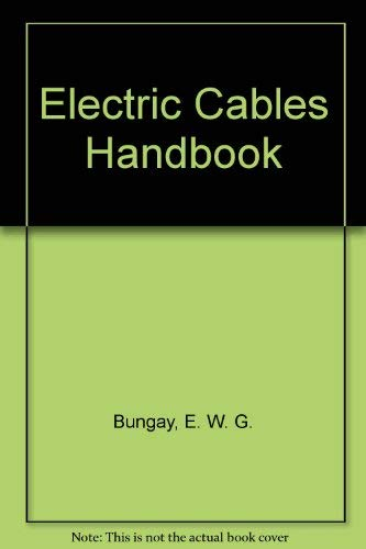 9780849377105: Electric Cables Handbook
