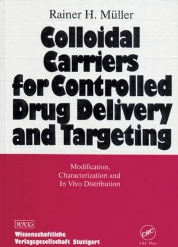 9780849377143: Colloidal Carriers for Controlled Drug Delivery and Targeting: Modification, Characterization, and In Vivo Distribution