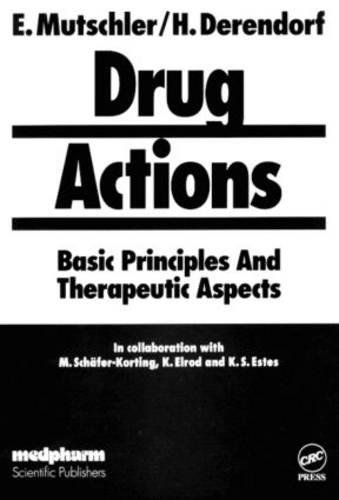 Drug Actions; Basic Principles and Therapeutic Aspects: Ernst Mutschler