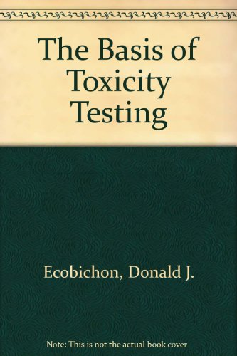 9780849378140: The Basis of Toxicity Testing (Handbooks in Pharmacology and Toxicology)