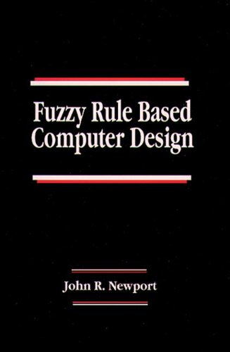 9780849378348: Fuzzy Rule Based Computer Design (Systems Engineering Series)