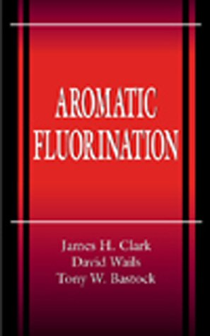 9780849378676: Aromatic Fluorination (New Directions in Organic & Biological Chemistry)