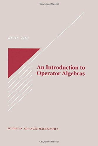 9780849378751: An Introduction to Operator Algebras (Studies in Advanced Mathematics)