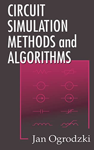 9780849378942: Circuit Simulation Methods and Algorithms (Electronic Engineering Systems)