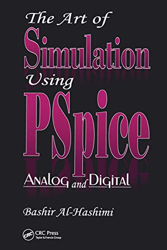 9780849378959: The Art of Simulation Using PSPICEAnalog and Digital (Electronic Engineering Systems)